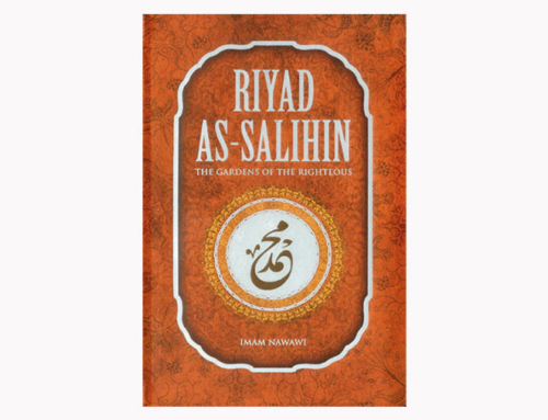 Gardens of the Righteous (Riyad-us-Saliheen) by Imam Nawawi