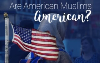 Are American Muslims American?