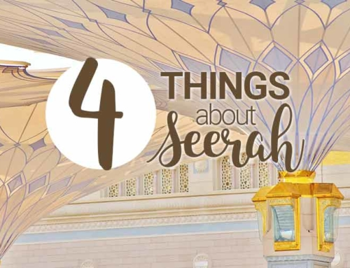 Four Facts About Seerah, the Study of the Life of the Prophet