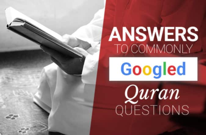 Commonly Googled Quran Questions