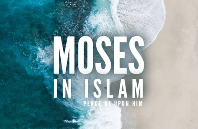 Prophet Moses (peace be upon him) in Islam