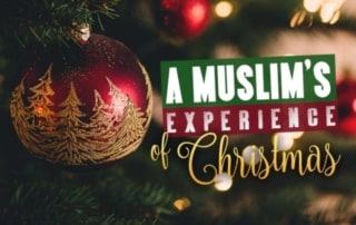 A Muslim's Experience of Christmas