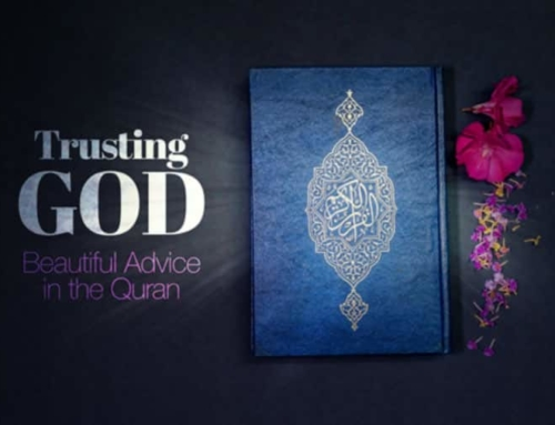 Trusting God: Beautiful Advice in the Quran