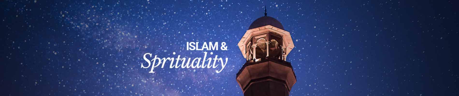 Islam & Spirituality