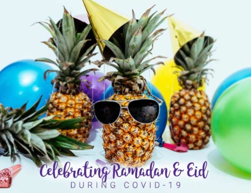 Celebrating Ramadan & Eid During COVID-19