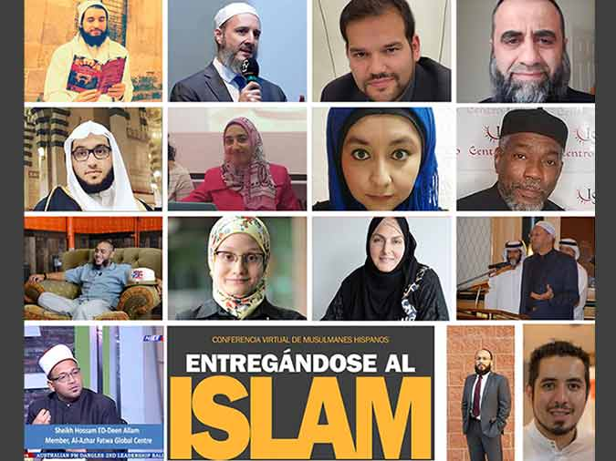 La conferencia virtual de musulmanes hispanos, Entregándose al Islam: Cómo construir una base espiritual sólida