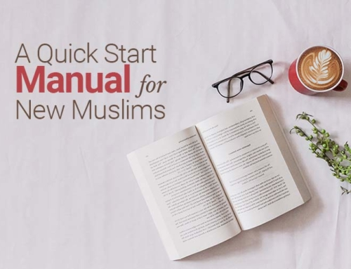 A Quick Start Manual for New Muslims
