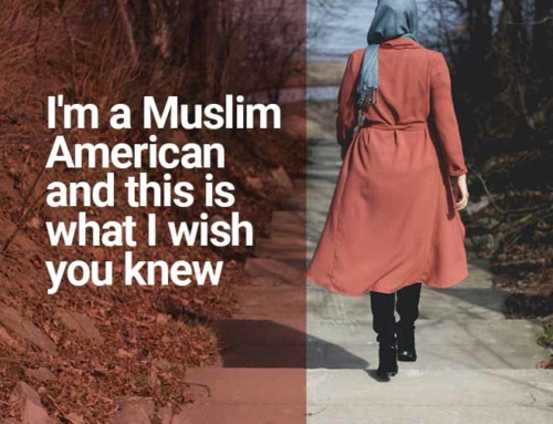 I'm a Muslim American and this is what I wish you knew