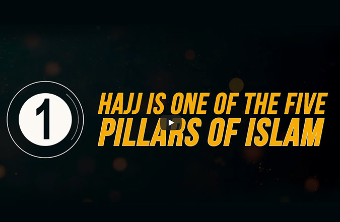Hajj - One of the 5 Pillars of Islam